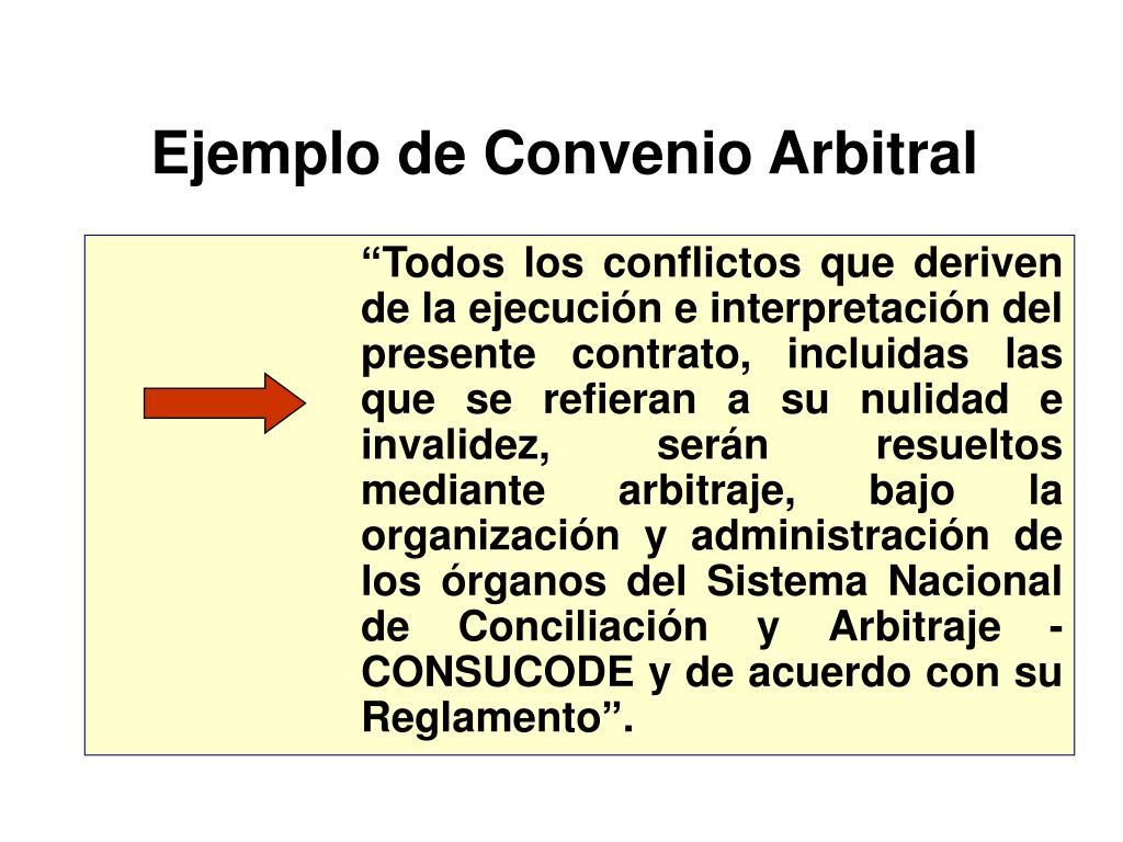 Ejemplo de Convenio Arbitral