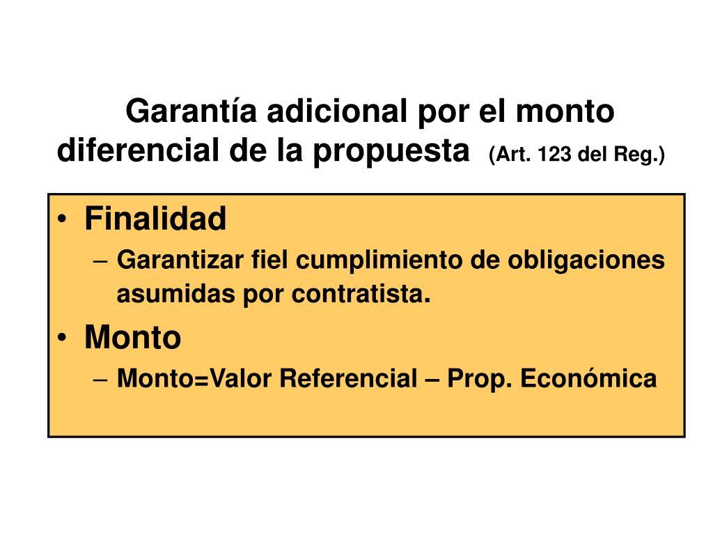 Garantía adicional por el monto   diferencial de la propuesta