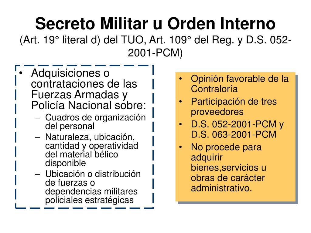 Adquisiciones o contrataciones de las Fuerzas Armadas y Policía Nacional sobre:
