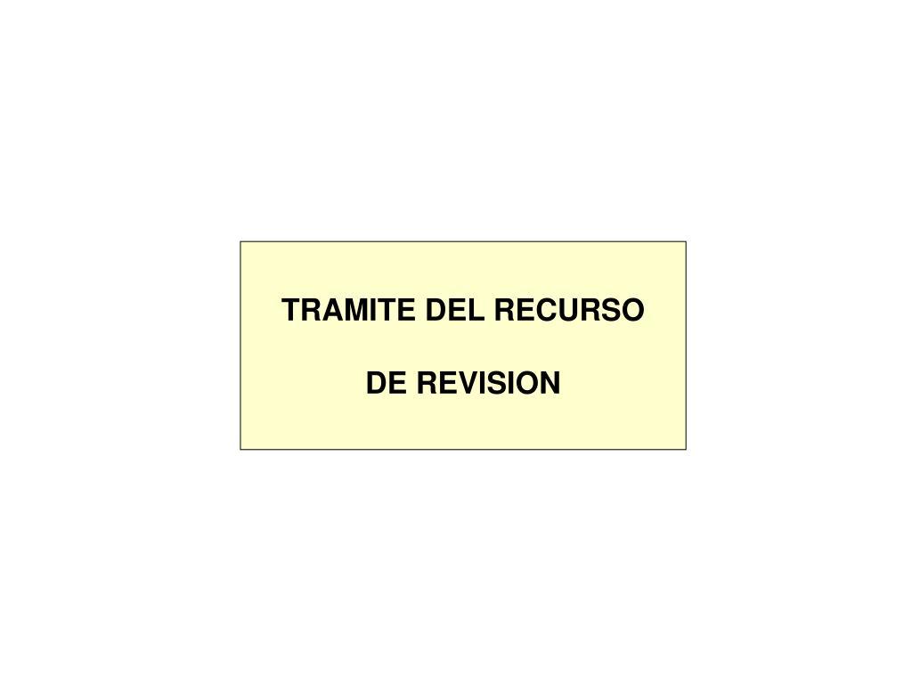 TRAMITE DEL RECURSO