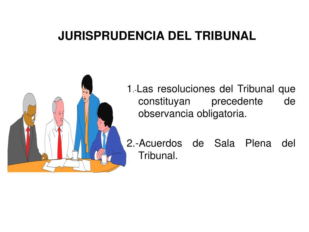 JURISPRUDENCIA DEL TRIBUNAL