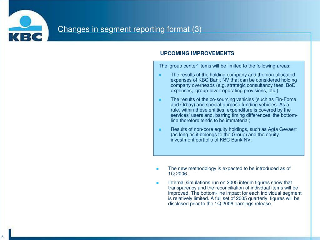 Changes in segment reporting format (3)