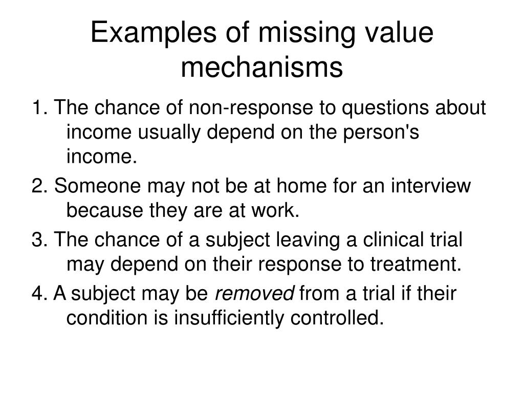 Examples of missing value mechanisms