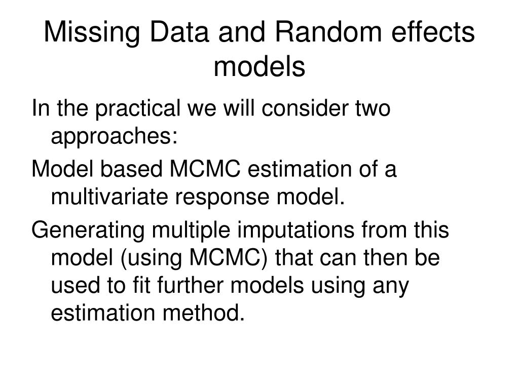 Missing Data and Random effects models