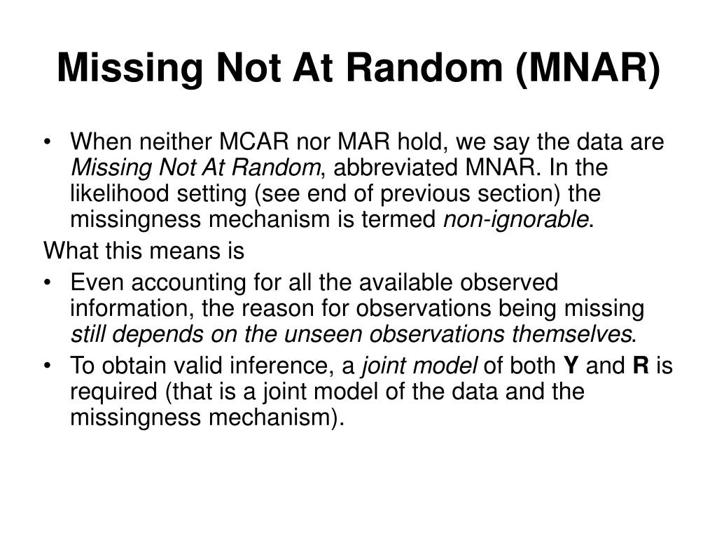 Missing Not At Random (MNAR)