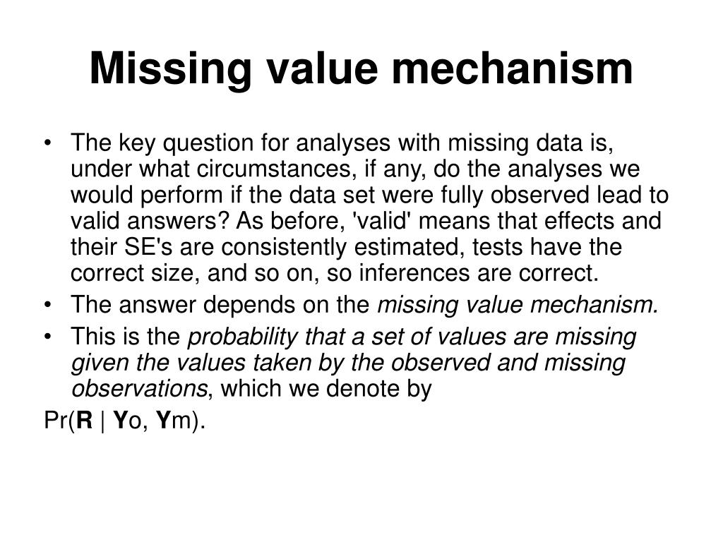 Missing value mechanism