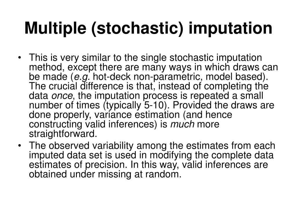 Multiple (stochastic) imputation