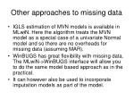 other approaches to missing data