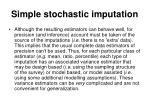 simple stochastic imputation34