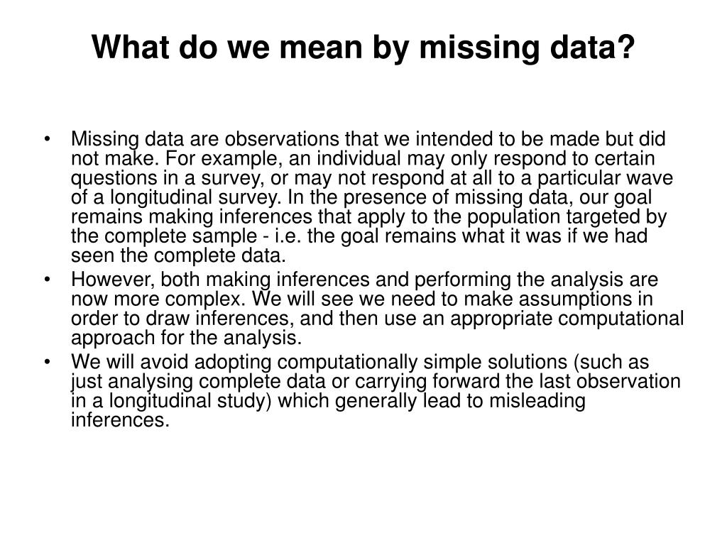 What do we mean by missing data?