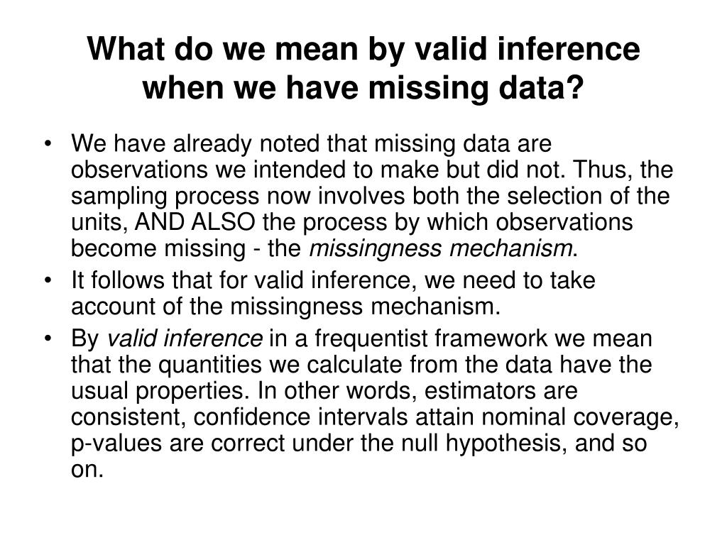 What do we mean by valid inference when we have missing data?