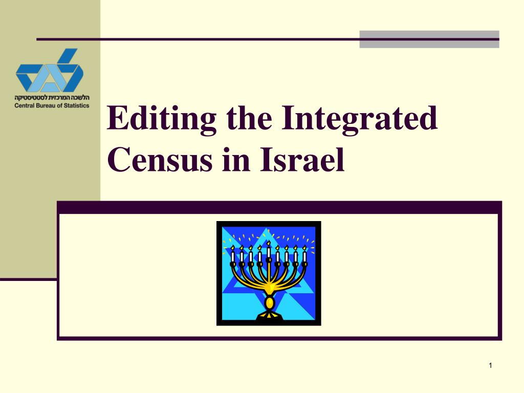 editing the integrated census in israel