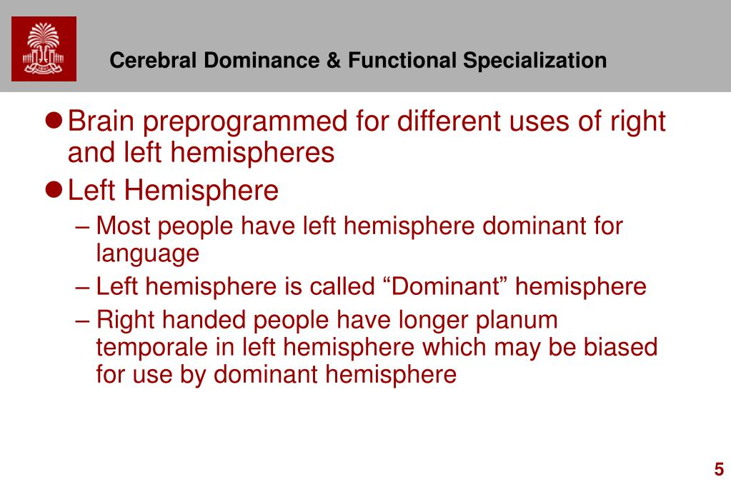 Cerebral Dominance & Functional Specialization