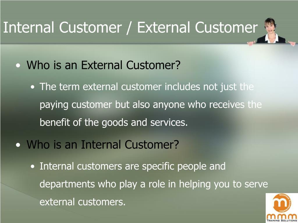 Internal Customer / External Customer