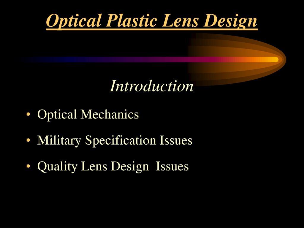 Optical Plastic Lens Design