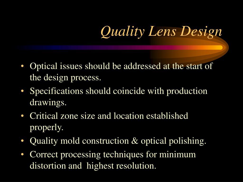 Quality Lens Design