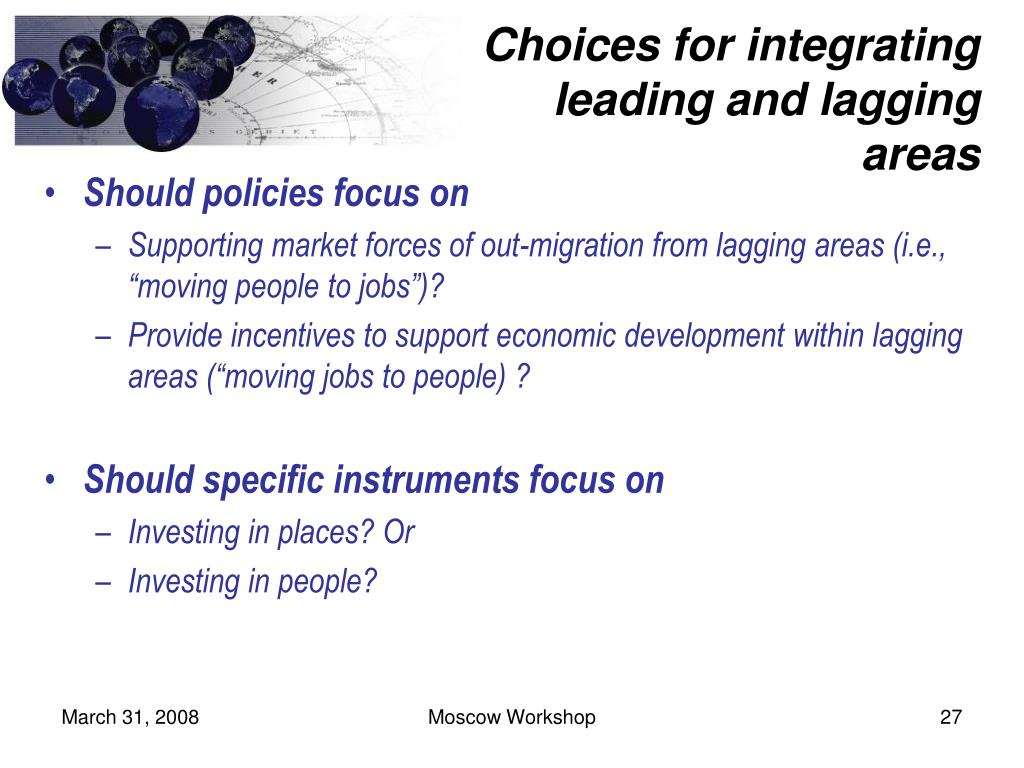 Choices for integrating leading and lagging areas