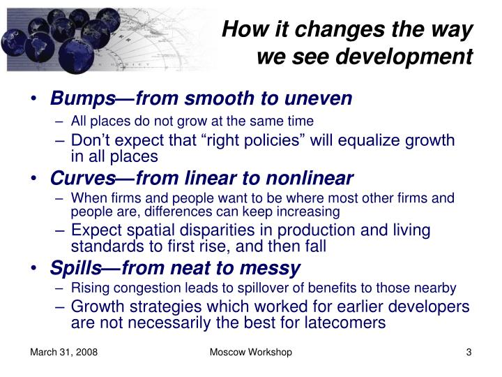 How it changes the way we see development l.jpg