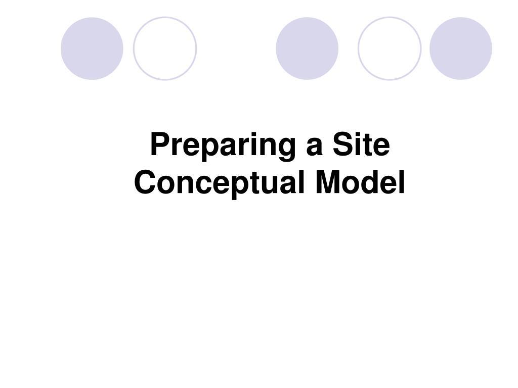 preparing a site conceptual model