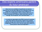 des experts am ricains parlent du futur am ricain