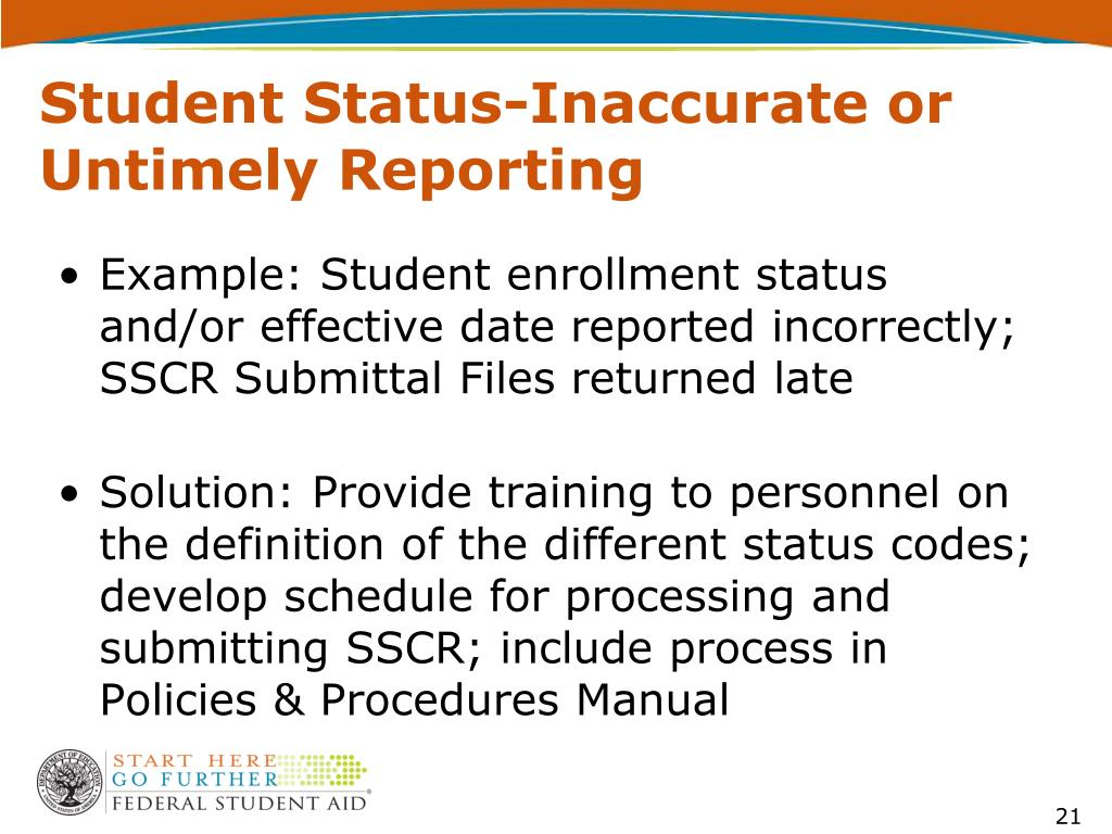 Student Status-Inaccurate or Untimely Reporting