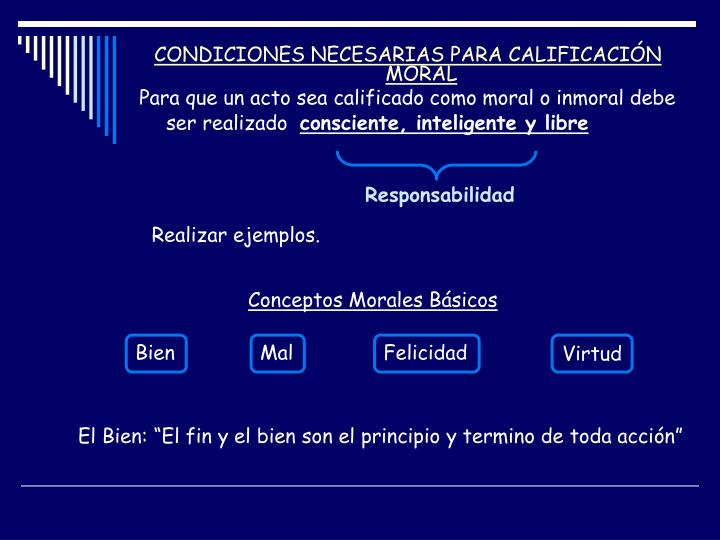CONDICIONES NECESARIAS PARA CALIFICACIÓN MORAL