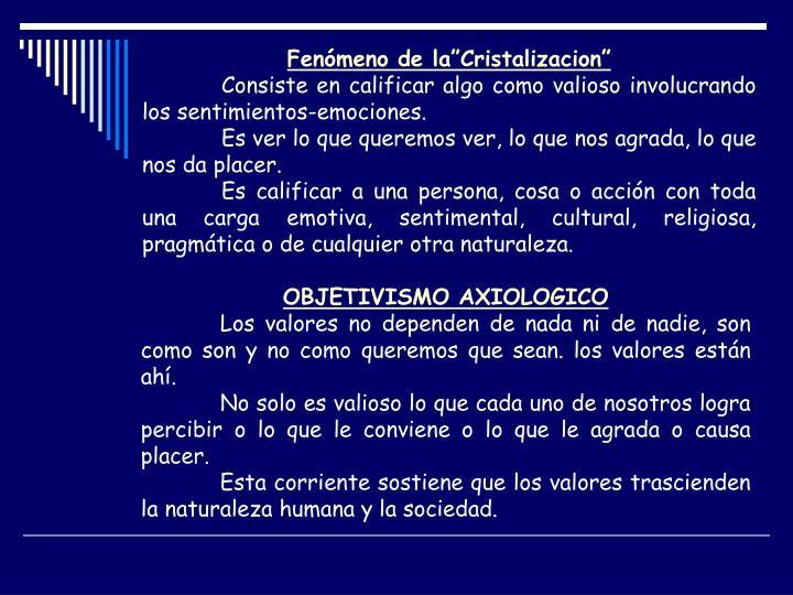 """Fenómeno de la""""Cristalizacion"""""""