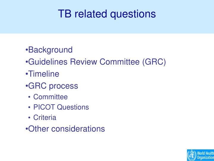 Tb related questions