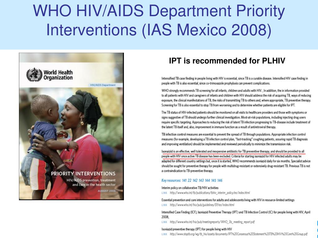 WHO HIV/AIDS Department Priority Interventions (IAS Mexico 2008)