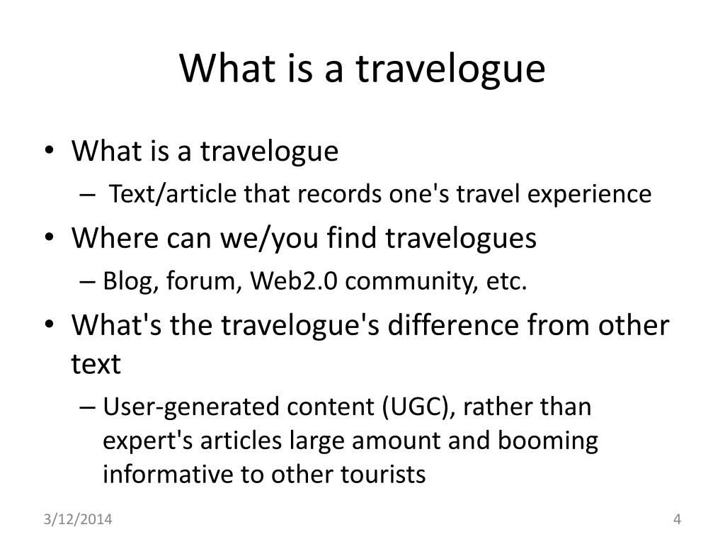 What is a travelogue