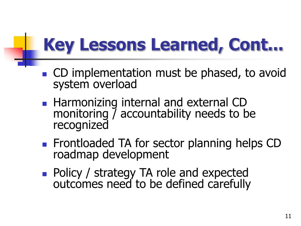 Key Lessons Learned, Cont...