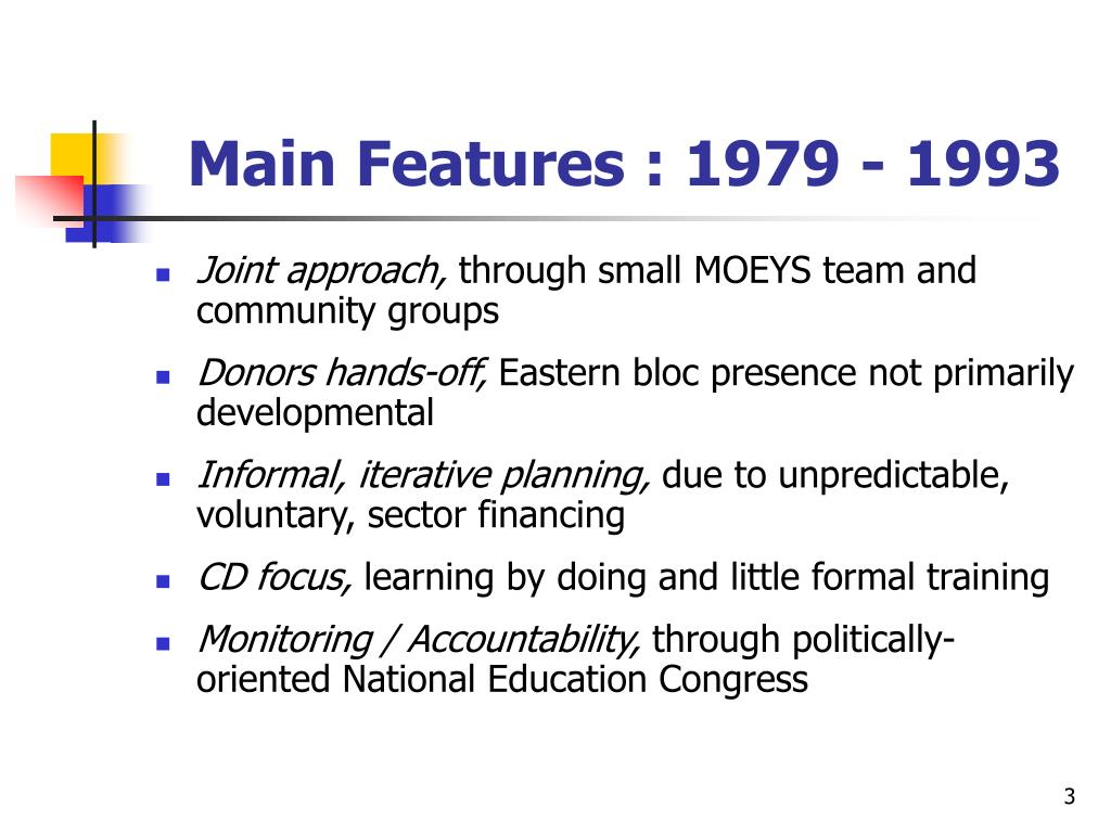 Main Features : 1979 - 1993