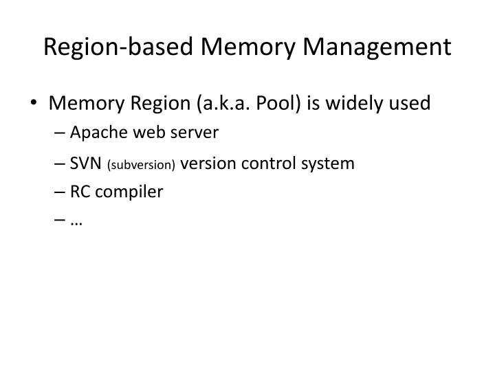 Region based memory management