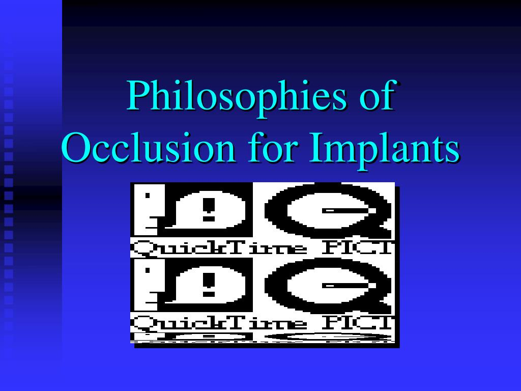 Philosophies of Occlusion for Implants