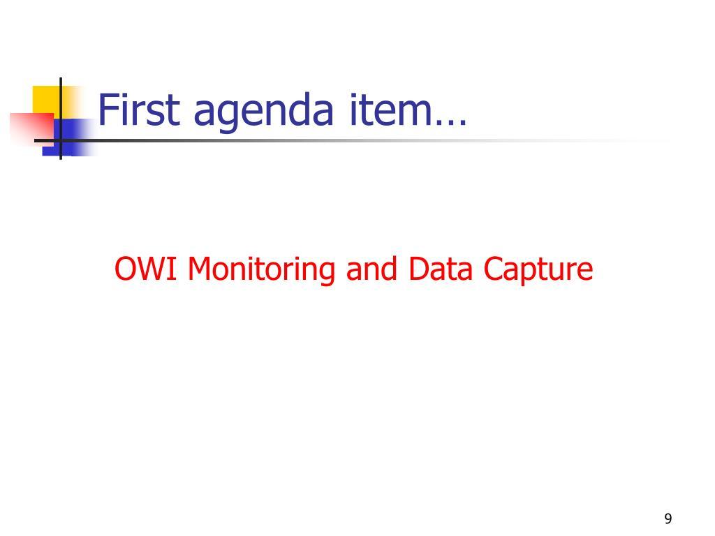 First agenda item…