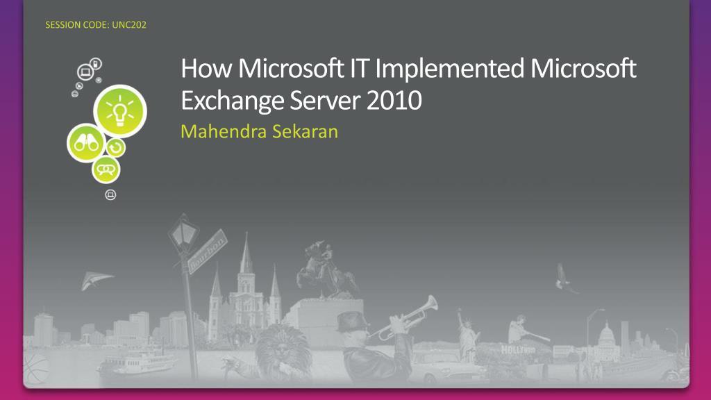 how microsoft it implemented microsoft exchange server 2010
