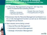paradigm shift as society is changing records management is fundamentally the same
