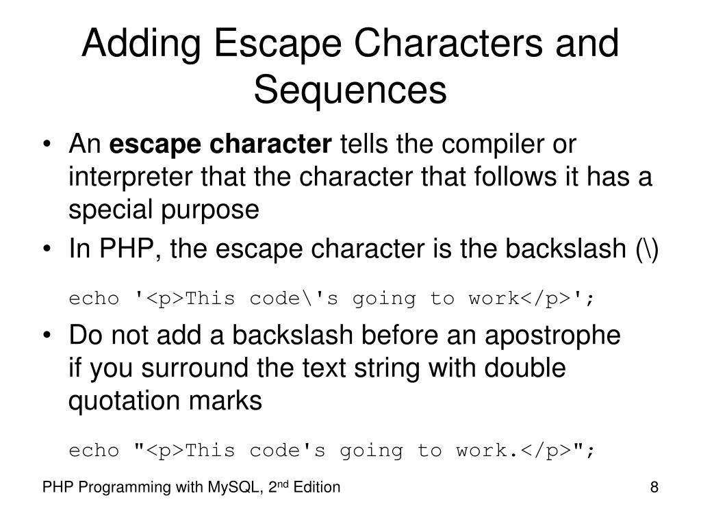 Adding Escape Characters and Sequences