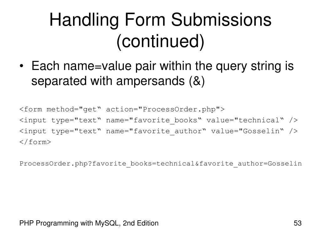 Handling Form Submissions (continued)