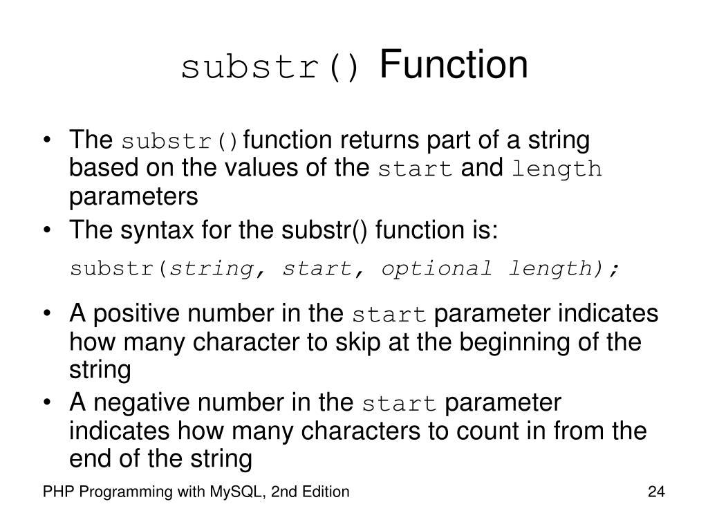 substr()