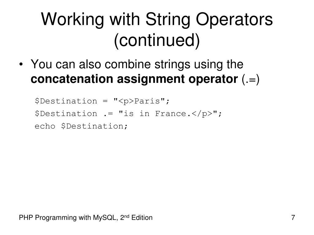 Working with String Operators (continued)