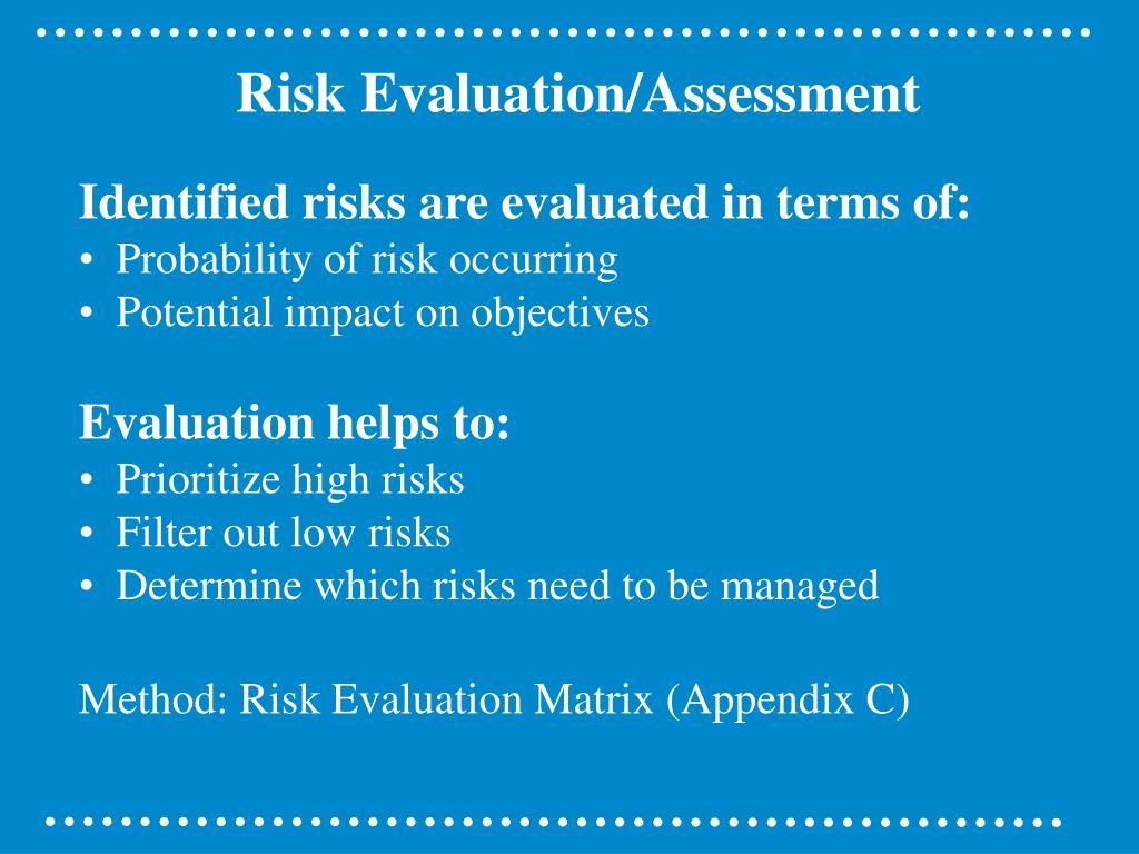 Risk Evaluation/Assessment