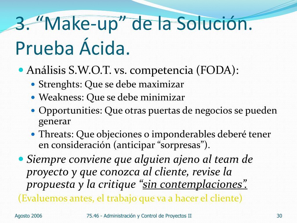 """3. """"Make-up"""" de la Solución."""