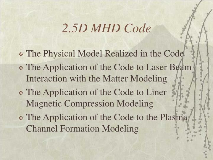 2.5D MHD Code