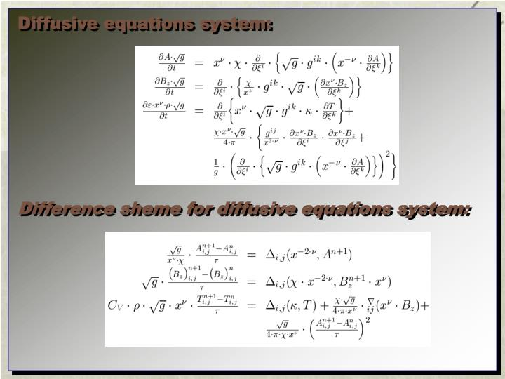 Diffusive equations system: