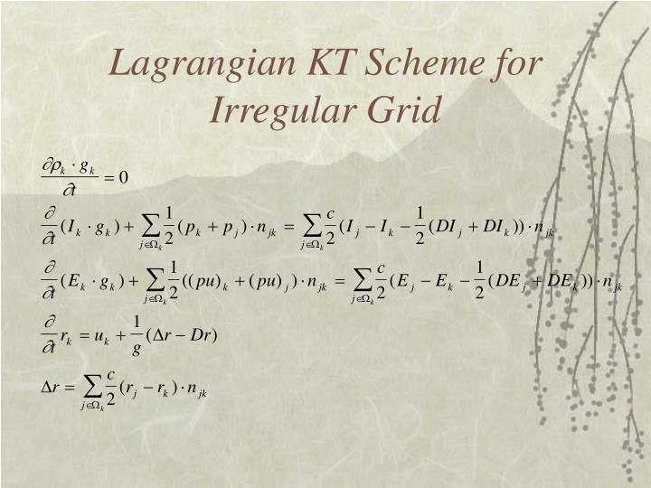 Lagrangian KT Scheme for Irregular Grid