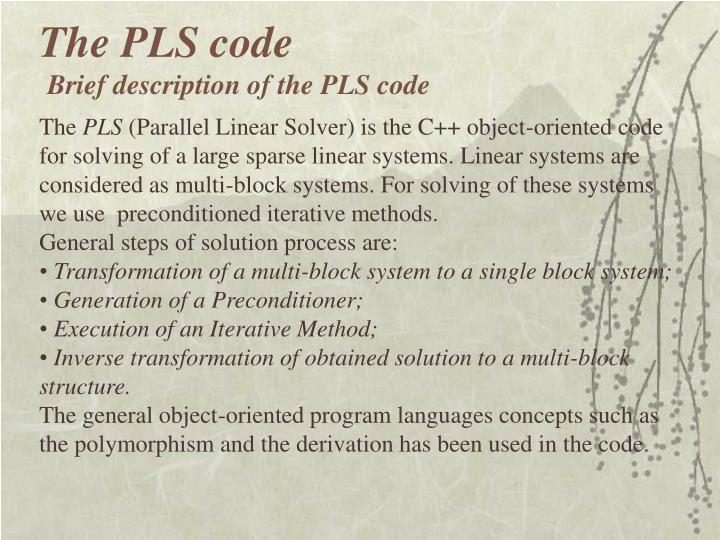 The PLS code
