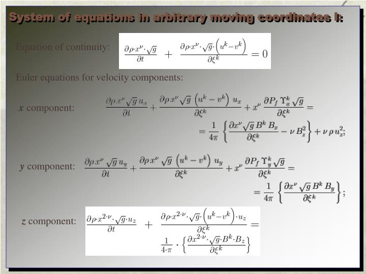 System of equations in arbitrary moving coordinates I: