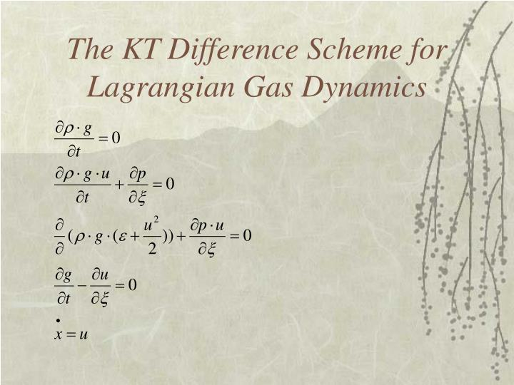The KT Difference Scheme for Lagrangian Gas Dynamics