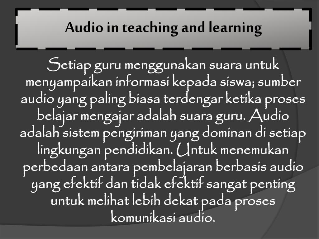 Audio in teaching and learning